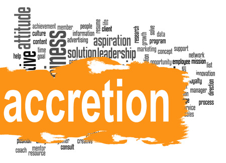 accretion: Accretion word cloud with orange banner image with hi-res rendered artwork that could be used for any graphic design. Stock Photo
