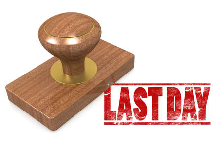 last day: Last day wooded seal stamp image with hi-res rendered artwork that could be used for any graphic design. Stock Photo
