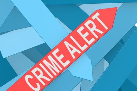 web scam: Crime Alert arrow pointing upward, 3d rendering