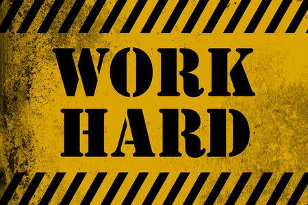 Work Hard sign yellow with stripes, 3D rendering