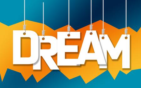 Dream word hang on ropes, 3D rendering