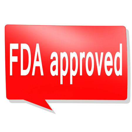 FDA Approved word on red speech bubble, 3D rendering