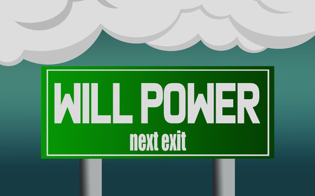 Will power word with exit highway street sign, 3D rendering