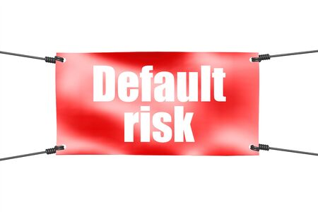 Default risk word with red tie up banner, 3D rendering