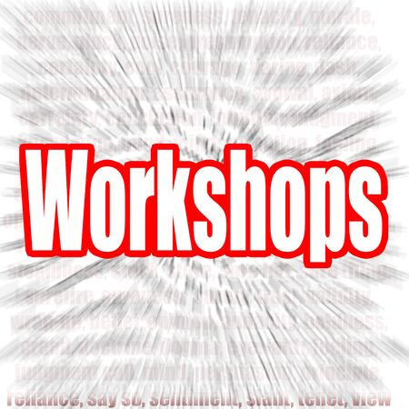 Workshops word with zoom in effect as background, 3D rendering