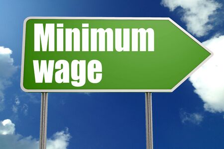 Minimum wage word on green road sign, 3D rendering