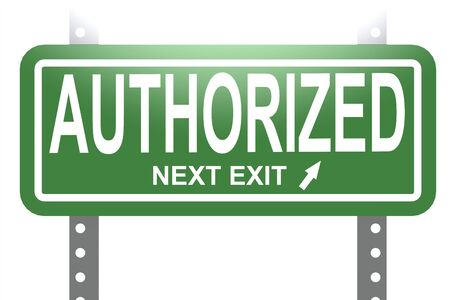 Authorized word with green sign board isolated , 3D rendering