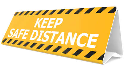 Table sign with keep safe distance word, 3D rendering