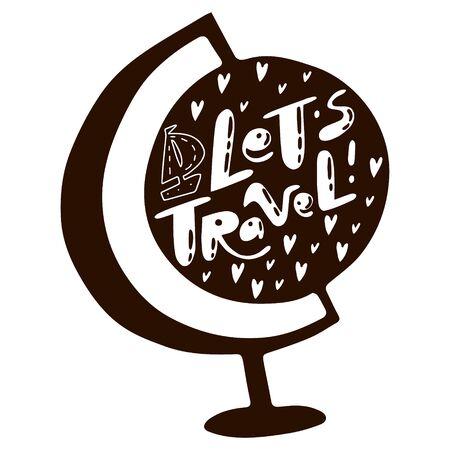 Let's Travel lettering. Illustrations for stationery, travel agencies sites, travel brochures and articles. Textile prints. Banco de Imagens - 132119524