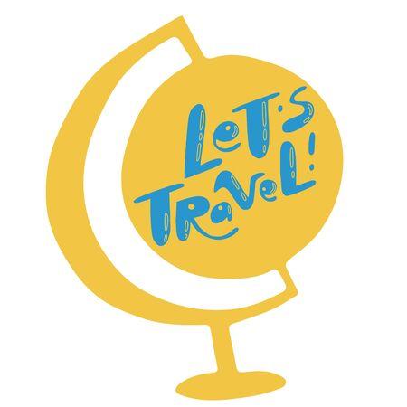 Lets Travel lettering. Illustrations for stationery, travel agencies sites, travel brochures and articles. Textile prints.  Ilustração