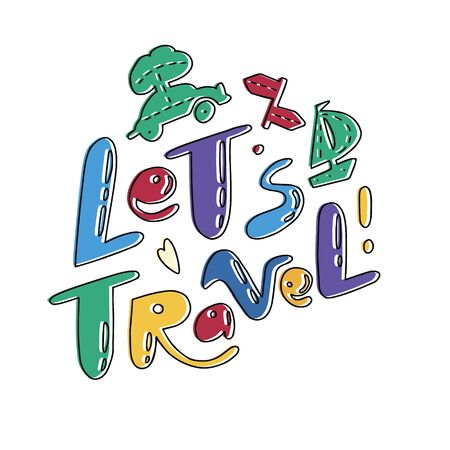 Let's Travel lettering with travelling symbols. Travelling symbols and objects. Illustrations for stationery, travel agencies sites, travel brochures and articles. Textile prints. Banco de Imagens - 132118895