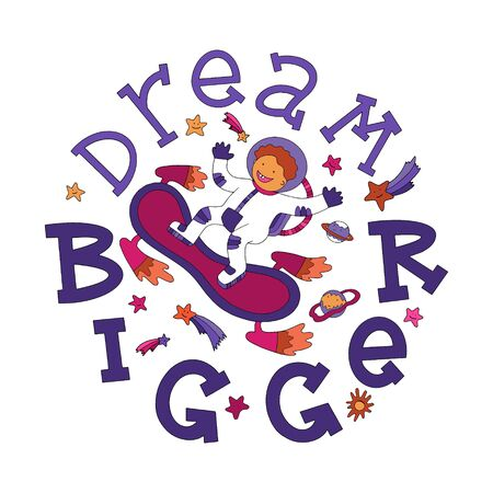 Dream Bigger motivational quote with lettering and doodles. New year motivational quote. Textile print, stationery illustration, new year calendar and gift cards picture. Visual preschool aids illustr 일러스트