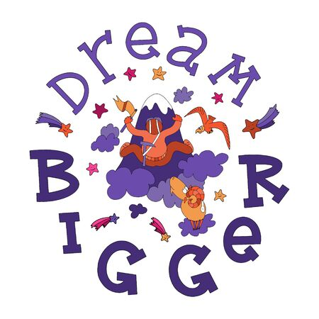 Dream Bigger motivational quote with lettering and doodles. New year motivational quote. Textile print, stationery illustration, new year calendar and gift cards picture. Visual preschool aids illustration.