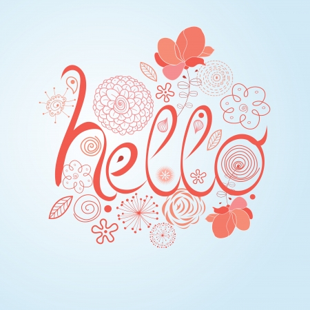 workmanship: bright word hello on a white background with flowers