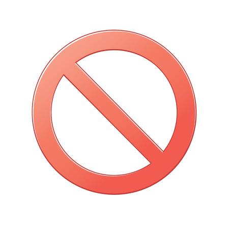 surety: luminoso rosso segno non pu� essere l� su uno sfondo bianco Vettoriali
