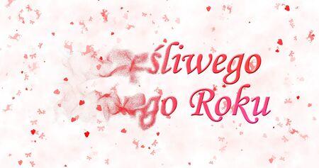 turns of the year: Happy New Year text in Polish Szczesliwego Nowego Roku turns to dust from left on white background Stock Photo