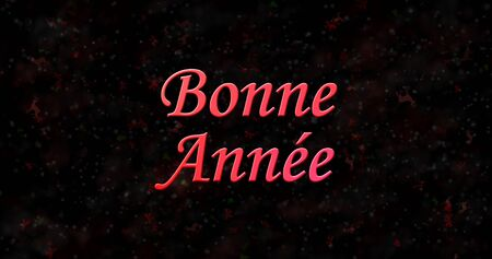 bonne: Happy New Year text in French Bonne annee on black background