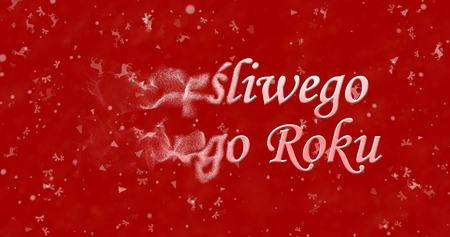 turns of the year: Happy New Year text in Polish Szczesliwego Nowego Roku turns to dust from left on red background