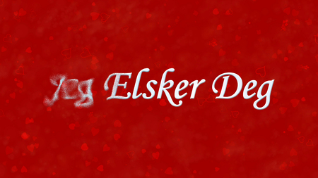 deg: I Love You text in Norwegian Jeg Elsker Deg turns to dust horizontally from left on red background with hearts and roses