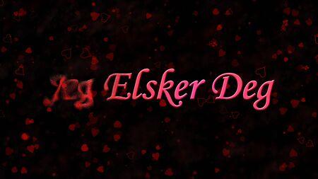 deg: I Love You text in Norwegian Jeg Elsker Deg turns to dust horizontally from left on black background with hearts and roses