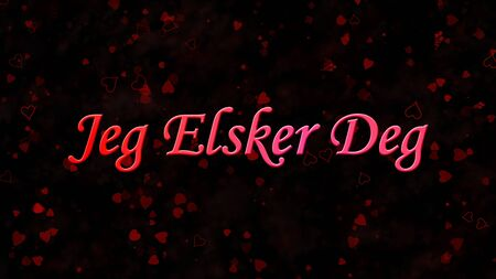 deg: I Love You text in Norwegian Jeg Elsker Deg on black background with hearts and roses Stock Photo