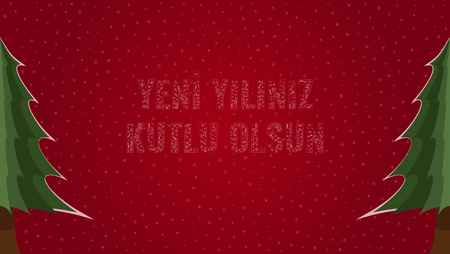 Happy New Year text in Turkish Yeni Yiliniz Kutlu Olsun filled with Happy New Year text in many different laguages on a red snowy background with pine trees on sides