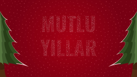 Happy New Year text in Turkish Mutlu Yillar filled with Happy New Year text in many different laguages on a red snowy background with pine trees on sides Illustration
