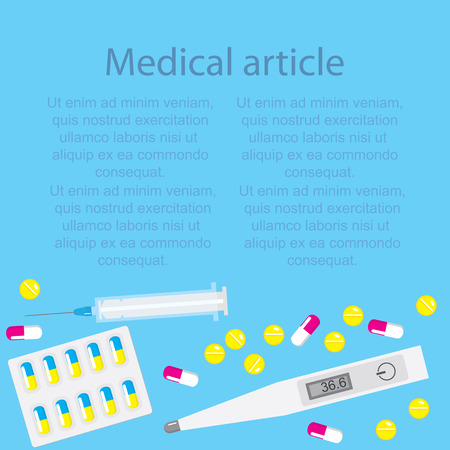 article: Template medical article on a blue background with pills and capsules with a thermometer and a syringe. Vector illustration.