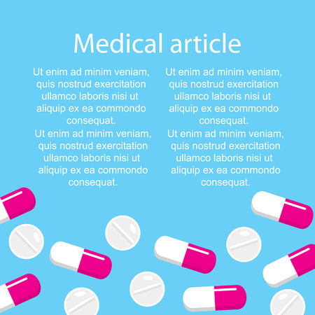 Template medical article on a blue background with pills and capsules. Vector illustration. Illustration