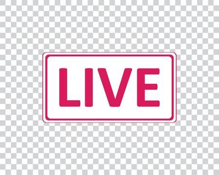Live. Pink icon for social networks. Vector illustration. Illustration