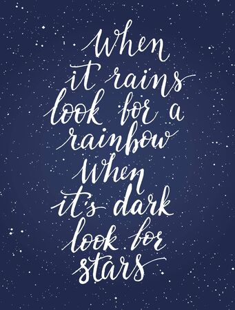 rains: Hand drawn typography quote. Vector illustration Illustration