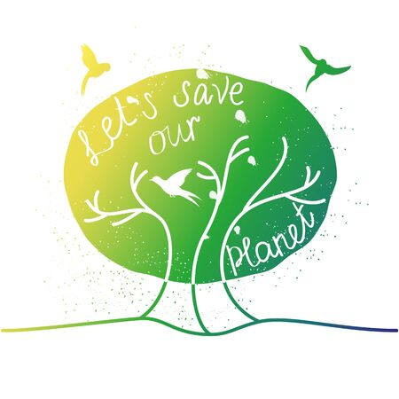 save as: Lets save our planet.Retro poster painted planet and birds hand-lettering.This illustration can be used as a print on T-shirts and bags, or as a poster. Illustration