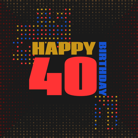 Anniversary card 40 years birthday.Design for poster or invitation. Memphis style