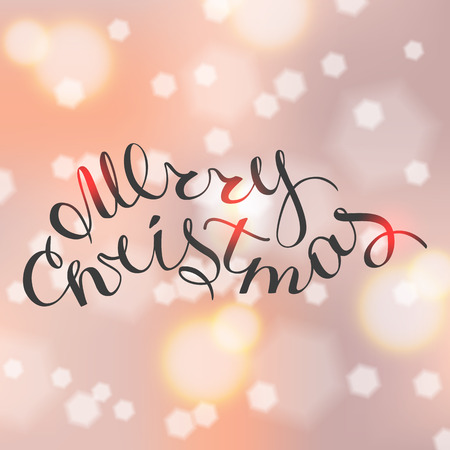 The phrase Merry Christmas on defocused background and bokeh effect. Greeting card template with trend hand lettering. Vector illustration.