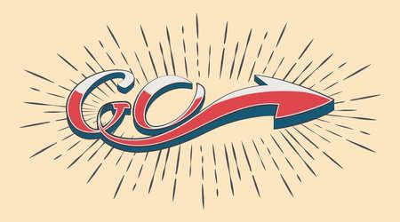 Vector lettering Go sign and arrow in vintage rays. Retro Style Design Ilustração