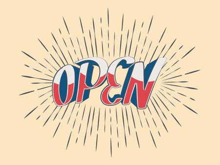 Vector lettering Open for a door sign in vintage rays. Retro Style Design Ilustração