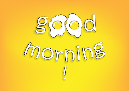 good morning lettering with fried eggs on the yellow background, horizontal vector illustration Illustration