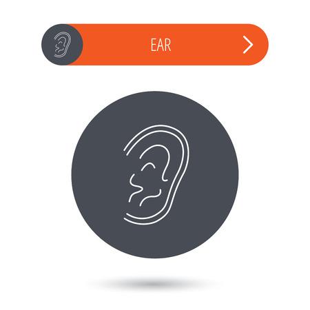 otorhinolaryngology: Icona Orecchio. Ascoltate o ascoltare segno. Sordi simbolo umano. Grigio tasto cerchio piatto. Pulsante arancione con la freccia. Vettore Vettoriali