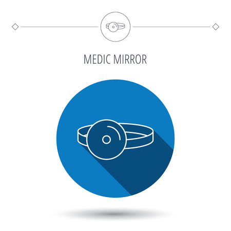 otorhinolaryngology: Medical mirror icon. ORL medicine sign. Otorhinolaryngology diagnosis tool symbol. Blue flat circle button. Linear icon with shadow. Vector