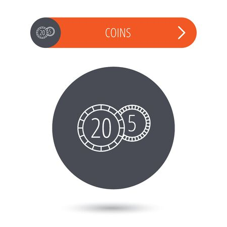 five cents: Coins icon. Cash money sign. Bank finance symbol. Twenty and five cents. Gray flat circle button. Orange button with arrow. Vector Illustration