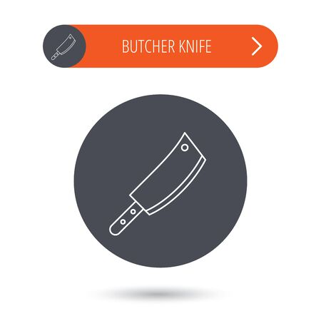 butcher knife: Butcher knife icon. Kitchen chef tool sign. Gray flat circle button. Orange button with arrow. Vector