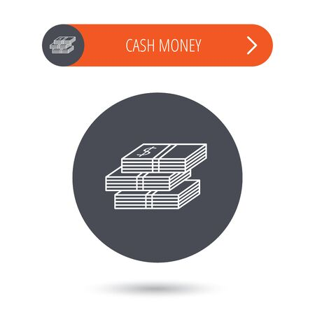 wads: Cash icon. Dollar money sign. USD currency symbol. 3 wads of money. Gray flat circle button. Orange button with arrow. Vector