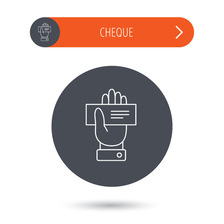 paying: Cheque icon. Giving hand sign. Paying check in palm symbol. Gray flat circle button. Orange button with arrow. Vector