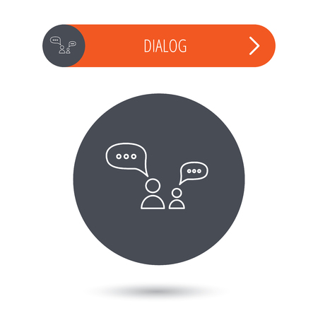 discussion: Dialog icon. Chat speech bubbles sign. Discussion messages symbol. Gray flat circle button. Orange button with arrow. Vector