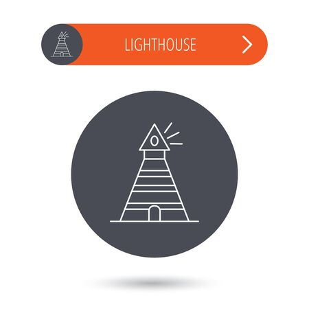 searchlight: Lighthouse icon. Searchlight signal sign. Coast tower symbol. Gray flat circle button. Orange button with arrow. Vector