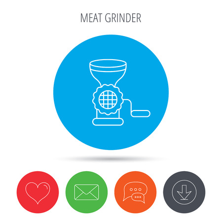 Meat grinder icon. Manual mincer sign. Kitchen tool symbol. Mail, download and speech bubble buttons. Like symbol. Vector