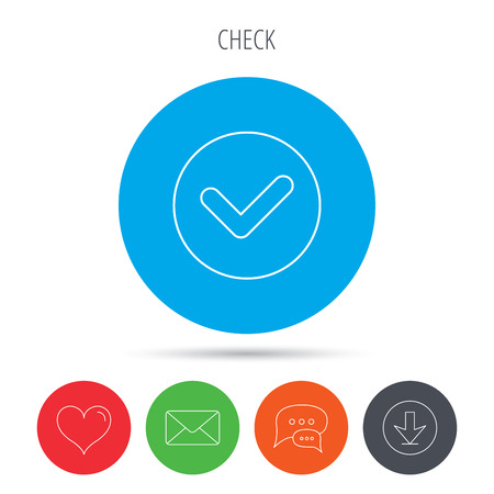 confirm: Check confirm icon. Tick in circle sign. Mail, download and speech bubble buttons. Like symbol. Vector