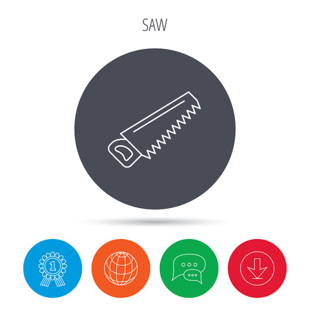 crosscut: Saw icon. Carpentry equipment sign. Hacksaw symbol. Globe, download and speech bubble buttons. Winner award symbol. Vector