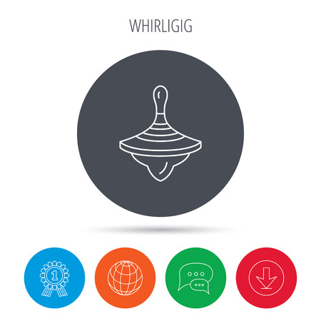 spinning top: Whirligig icon. Baby toy sign. Spinning top symbol. Globe, download and speech bubble buttons. Winner award symbol. Vector Illustration