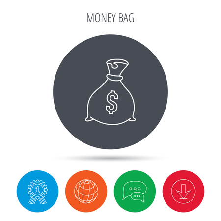 tare: Sack with dollars icon. Money bag sign. Banking symbol. Globe, download and speech bubble buttons. Winner award symbol. Vector